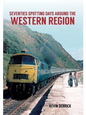 Seventies Spotting Days Around the Western Region