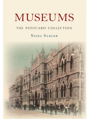 Museums The Postcard Collection