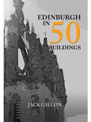 Edinburgh in 50 Buildings