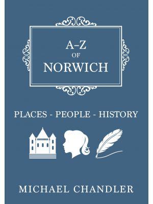 A-Z of Norwich
