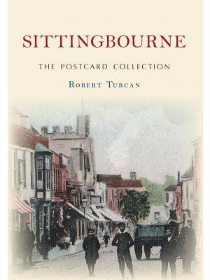 Sittingbourne The Postcard Collection