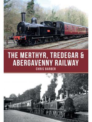 The Merthyr, Tredegar & Abergavenny Railway