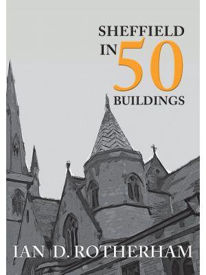 Sheffield in 50 Buildings