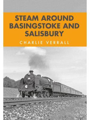 Steam Around Basingstoke and Salisbury