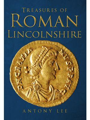Treasures of Roman Lincolnshire