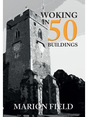 Woking in 50 Buildings