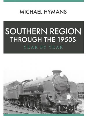 Southern Region Through the 1950s