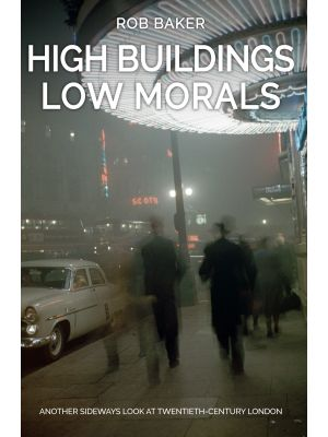 High Buildings, Low Morals