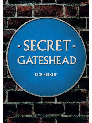Secret Gateshead