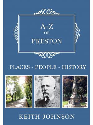 A-Z of Preston