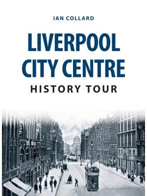 Liverpool City Centre History Tour