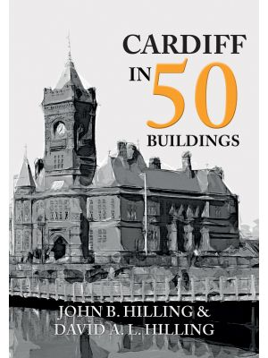 Cardiff in 50 Buildings