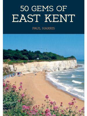 50 Gems of East Kent