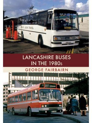 Lancashire Buses in the 1980s