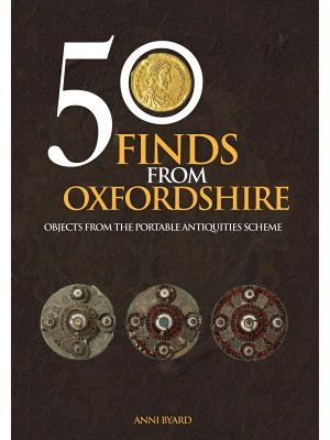 50 Finds from Oxfordshire
