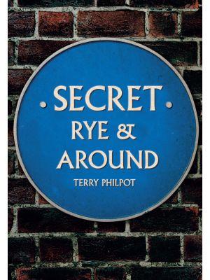 Secret Rye & Around