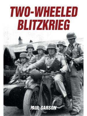 Two-Wheeled Blitzkrieg