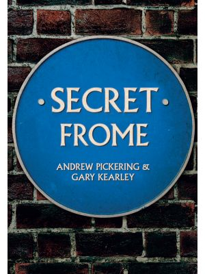 Secret Frome