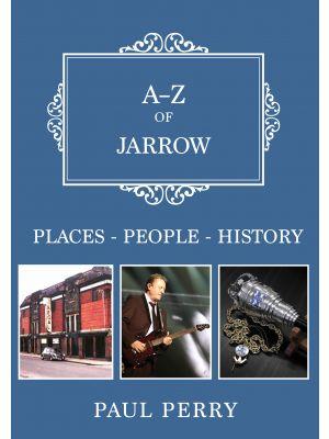 A-Z of Jarrow