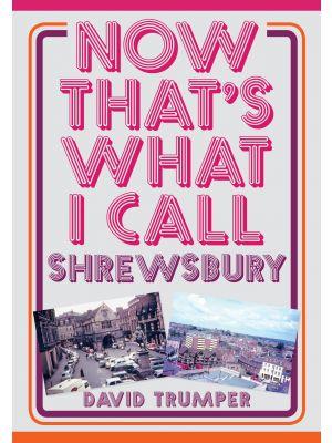 Now That's What I Call Shrewsbury