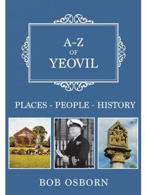 A-Z of Yeovil