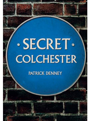 Secret Colchester