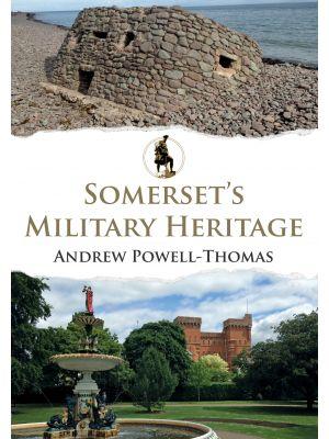 Somerset's Military Heritage