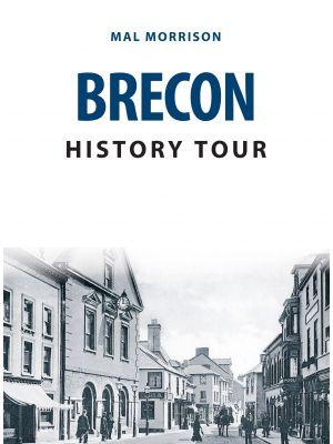 Brecon History Tour