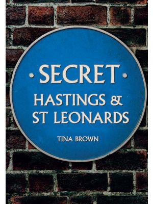 Secret Hastings & St Leonards