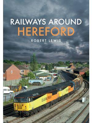 Railways Around Hereford