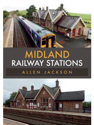 Midland Railway Stations