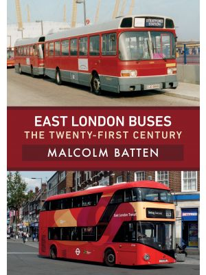 East London Buses: The Twenty-First Century