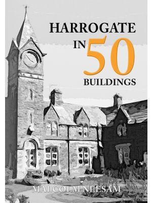Harrogate in 50 Buildings