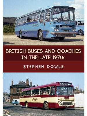 British Buses and Coaches in the Late 1970s