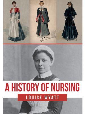 A History of Nursing