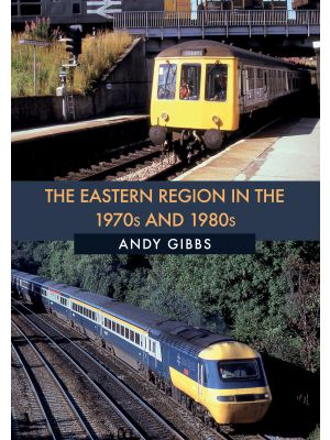 The Eastern Region in the 1970s and 1980s