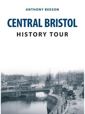 Central Bristol History Tour