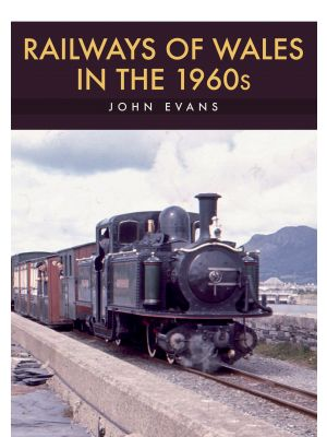 Railways of Wales in the 1960s