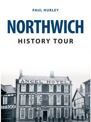 Northwich History Tour