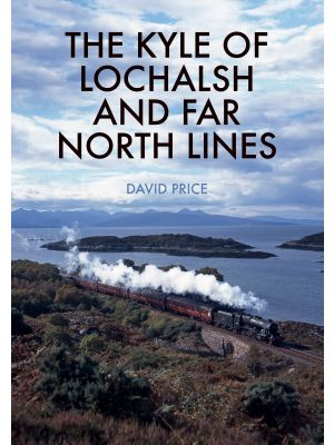 The Kyle of Lochalsh and Far North Lines
