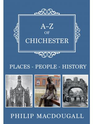 A-Z of Chichester