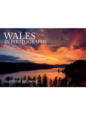 Wales in Photographs