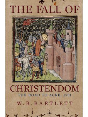 The Fall of Christendom