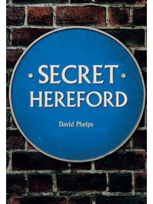 Secret Hereford