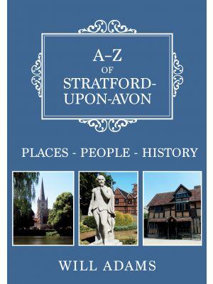 A-Z of Stratford-upon-Avon