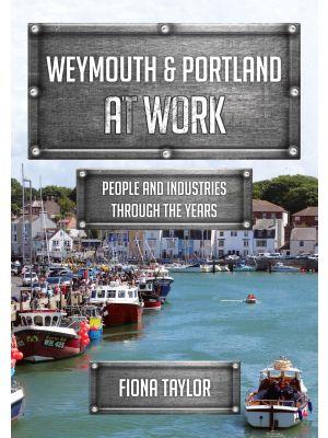 Weymouth & Portland at Work