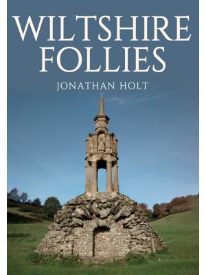 Wiltshire Follies