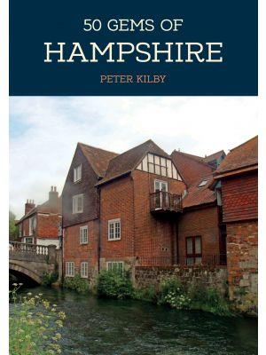 50 Gems of Hampshire