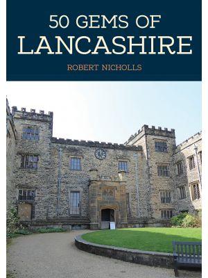 50 Gems of Lancashire