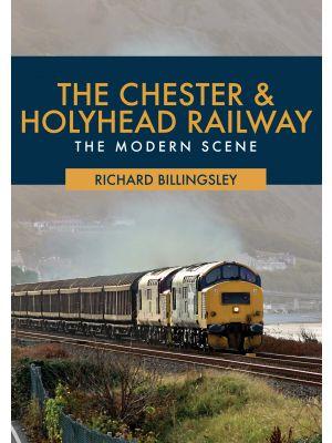 The Chester & Holyhead Railway